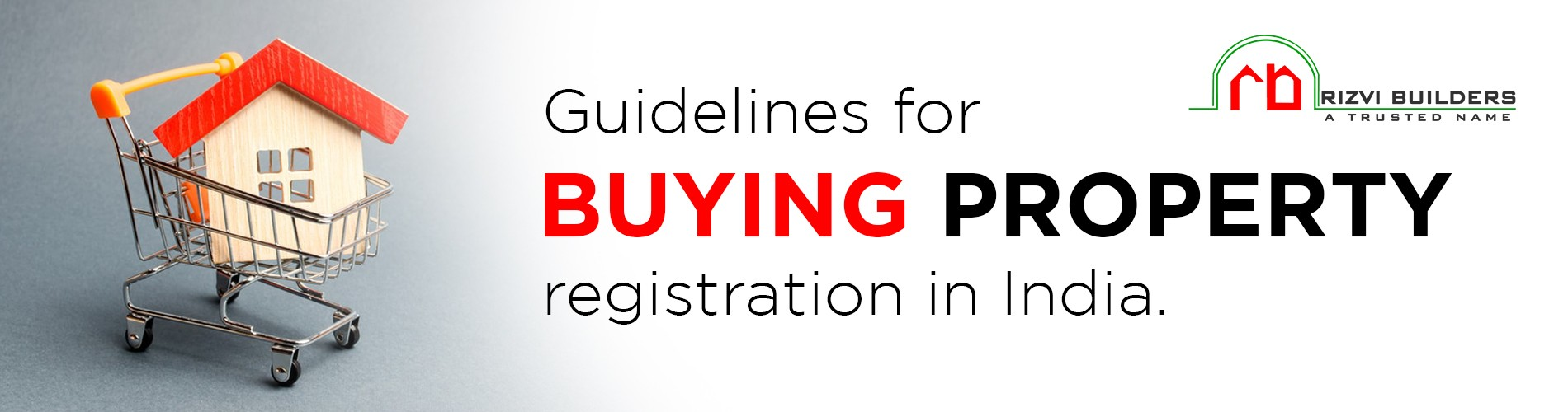 Guidelines for purchasing and registering property in India